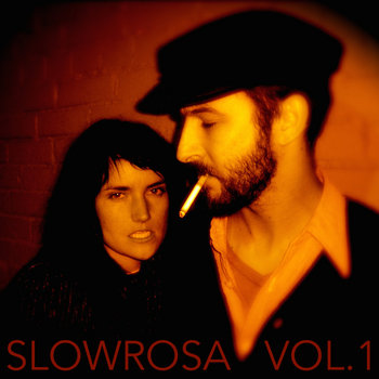 Slowrosa Vol. I (2002-2005) by Slowrosa