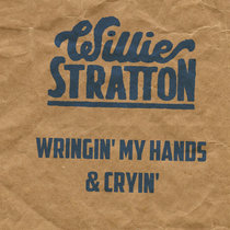 Wringin' My Hands & Cryin' cover art
