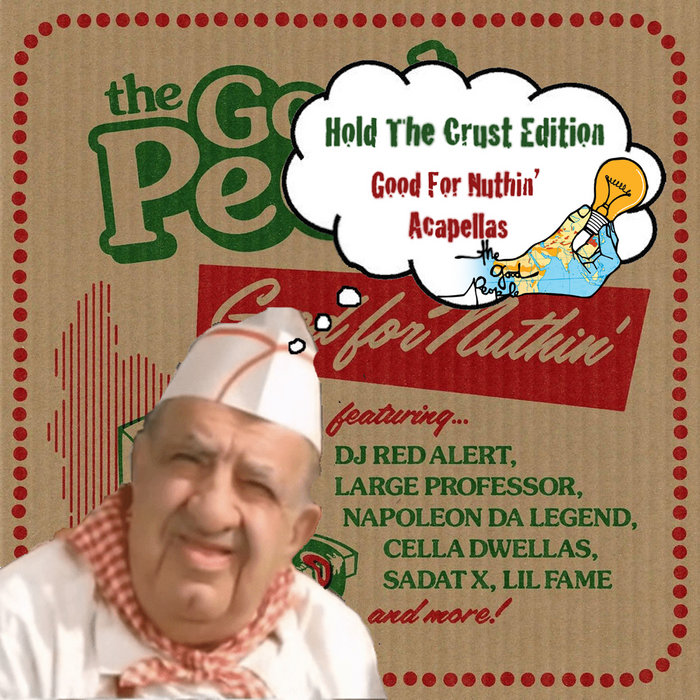Good For Nuthin' Hold The Crust Edition (Acapellas) | The Good People