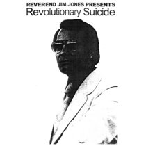Reverend Jim Jones Presents: Revolutionary Suicide cover art