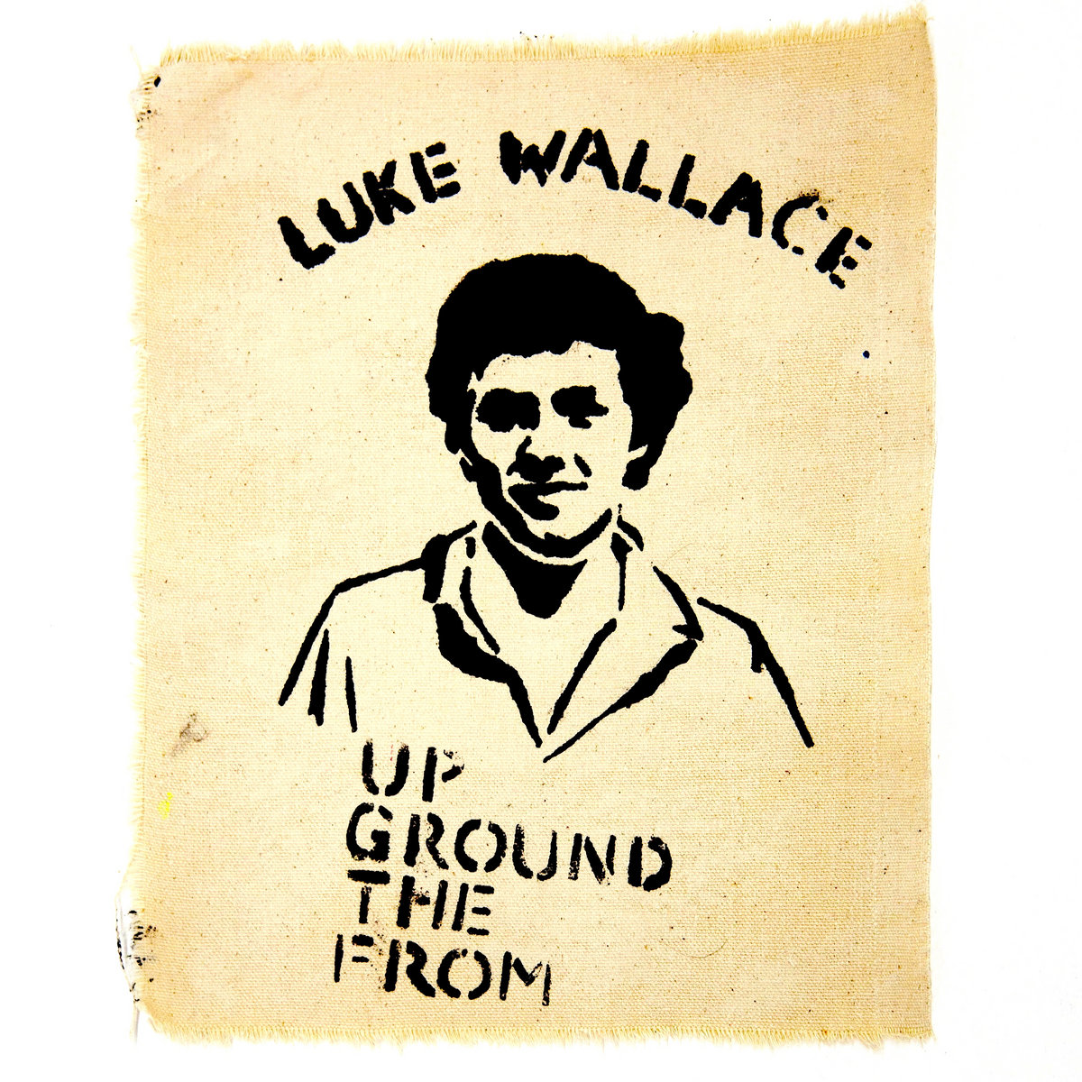 From The Ground Up from the ground up | luke wallace