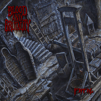 Fatal by Blood and Brutality