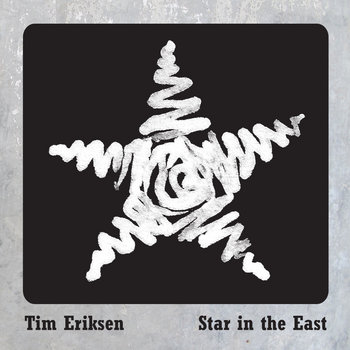 Star In The East by Tim Eriksen