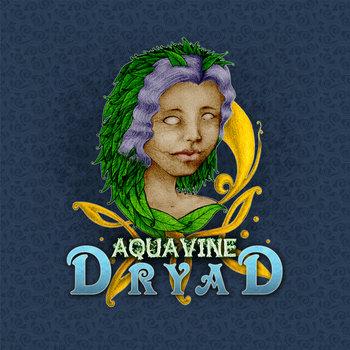 DRYAD by AQUAVINE