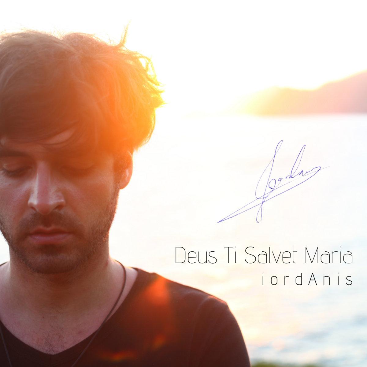 Deus Ti Salvet Maria by iordAnis
