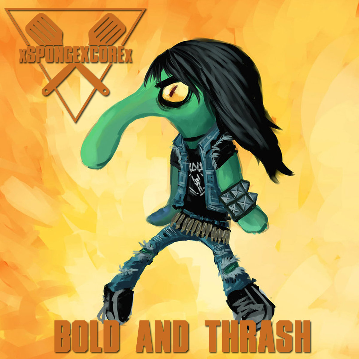Bold And Thrash Xspongexcorex