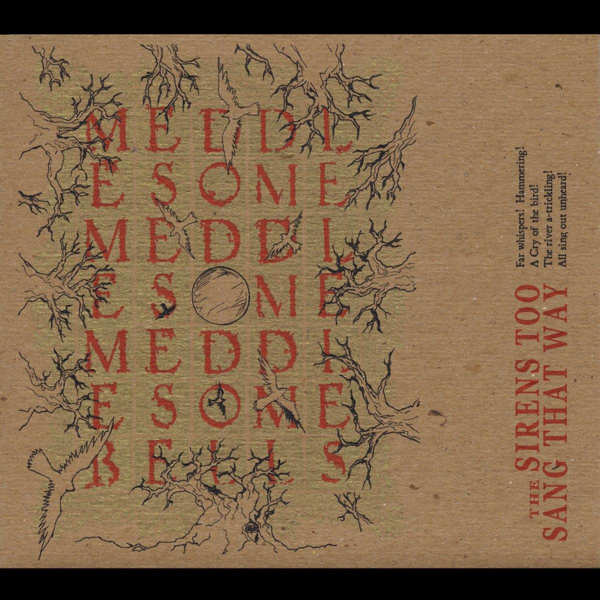 The Devil\'s Garden | Meddlesome Meddlesome Meddlesome Bells