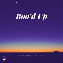 Boo'd Up | Chopped & Screwed cover art