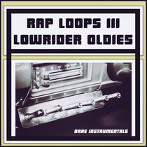 Rap Loops 3:Lowrider Oldies cover art