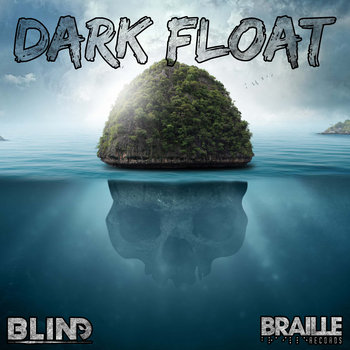 Dark Float by Braille Records