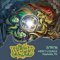LIVE @ Mercy Lounge - Nashville, TN 3/19/16 cover art