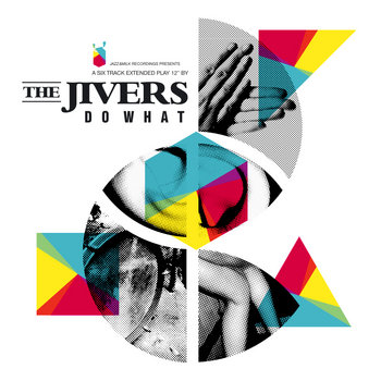 Do What EP by The Jivers