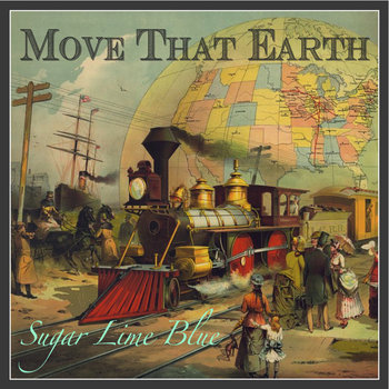 Move That Earth by Sugar Lime Blue