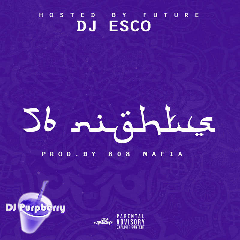 56 Nights (Chopped and Screwed) | DJ Purpberry
