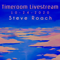 Timeroom Livestream 10 - 24 - 2020 - The Day After Tomorrow cover art