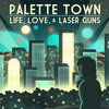 Life, Love, & Laser Guns Cover Art