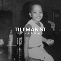 TILLMAN ST cover art