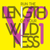 Run The Length Of Your Wildness V. 1 Cover Art