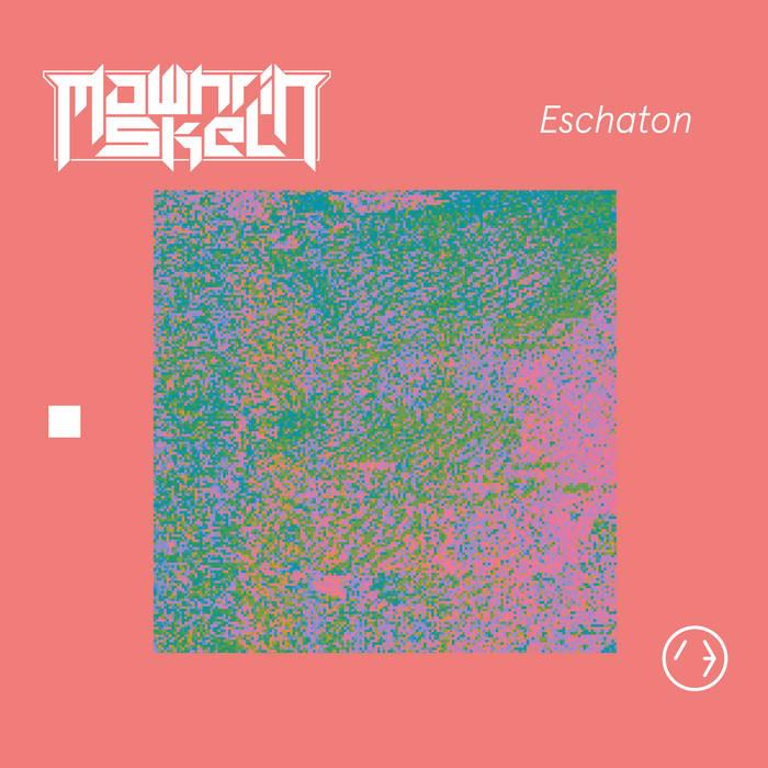 Mawhrin Skel – Eschaton