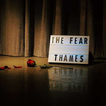 The Fear by Thames