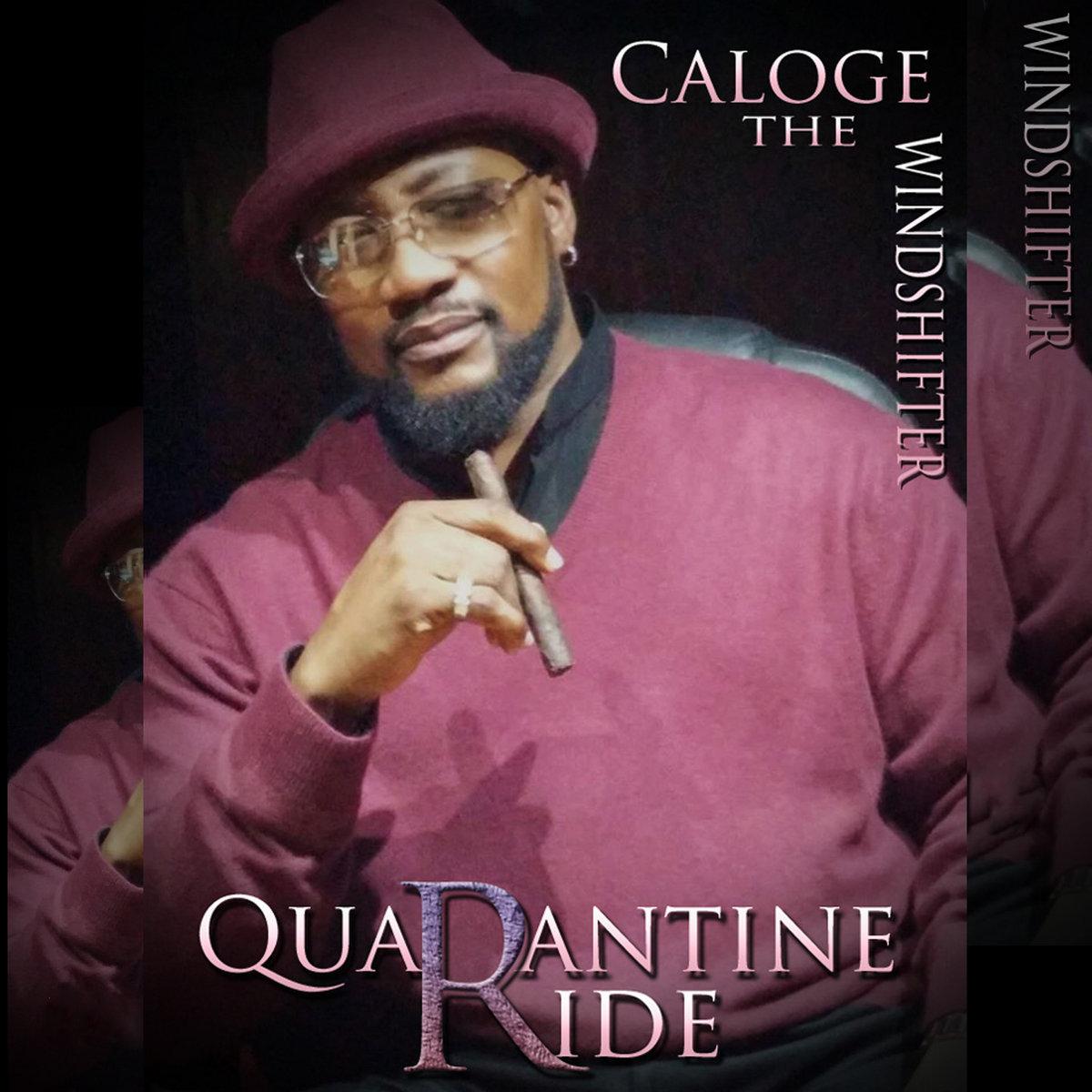 Quarantine Ride - Caloge The Windshifter by Caloge & Tonya Ni