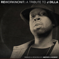 Reworkinonit: A Tribute to J Dilla cover art