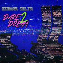 Dare 2 Dream cover art