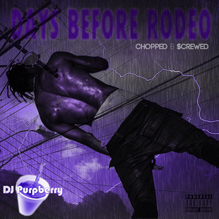 Days Before Rodeo (Chopped and Screwed)   DJ Purpberry
