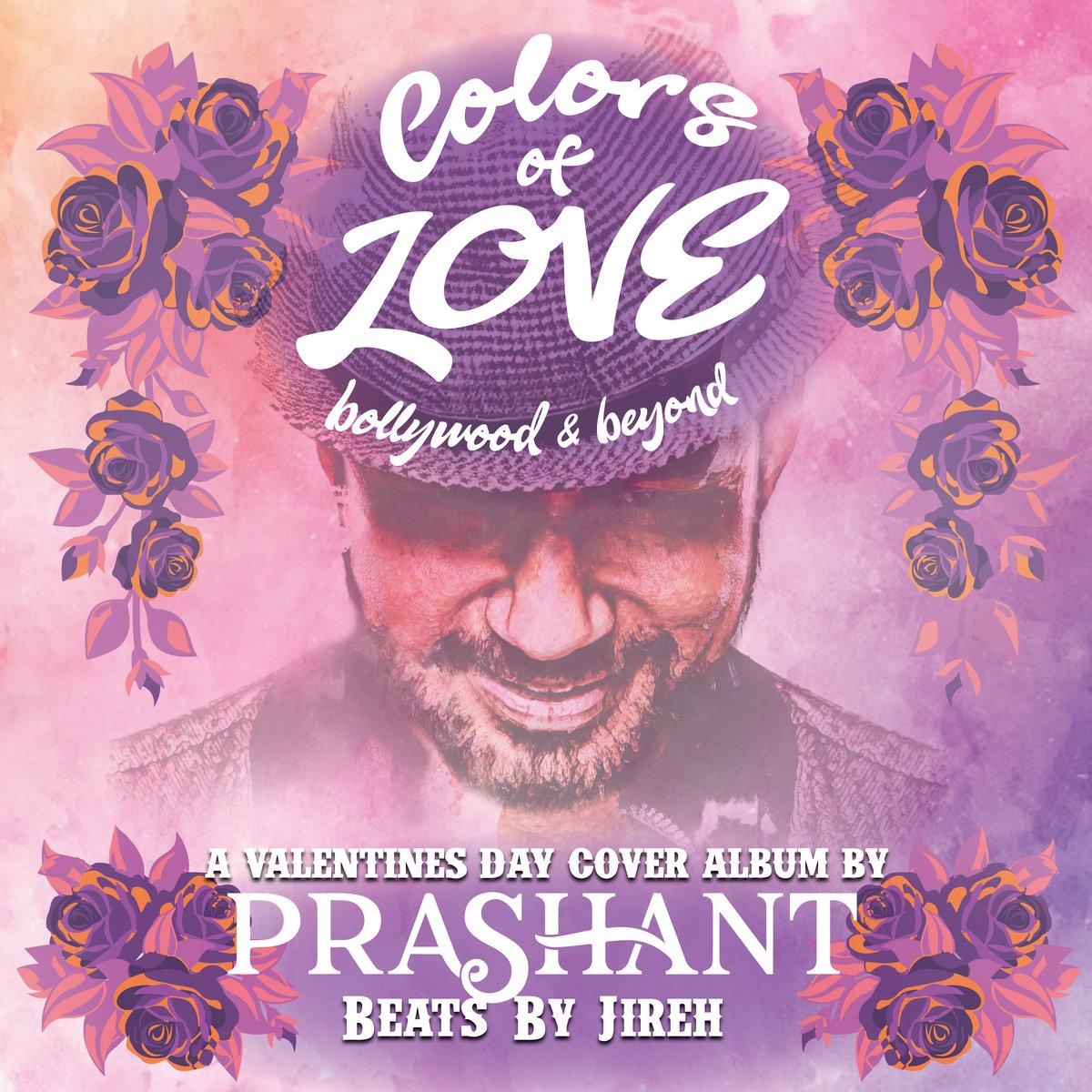 Colors of Love - The Album   DJ Prashant