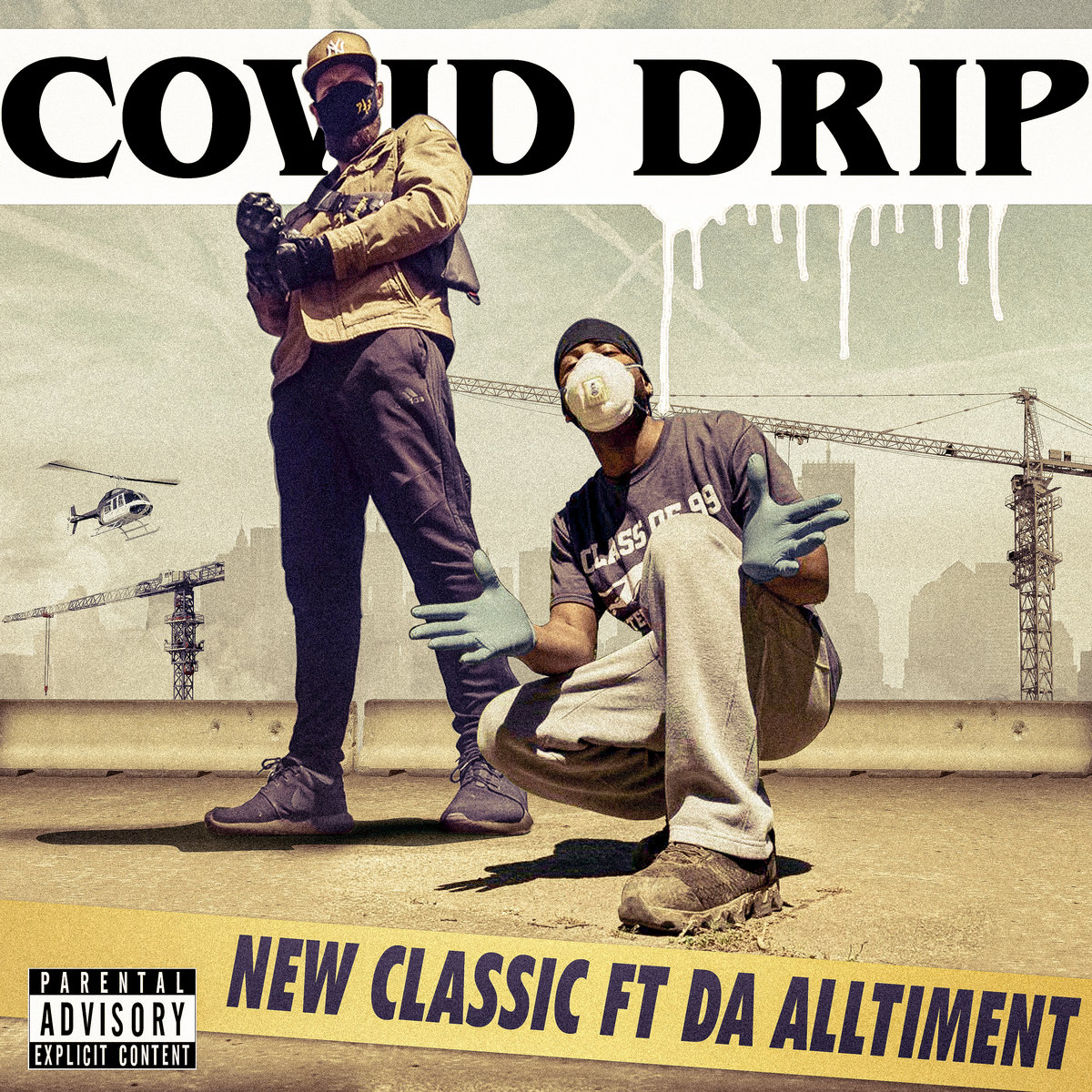 Covid Drip (feat. Da Alltiment) [Produced by Wyshmaster] by New Classic