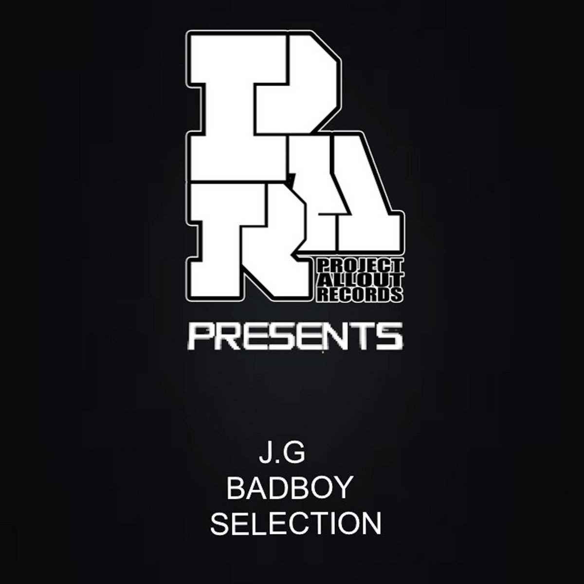 project allout presents : j.g - bad boy selection (free download