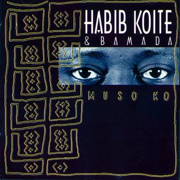 Muso Ko by Habib Koite