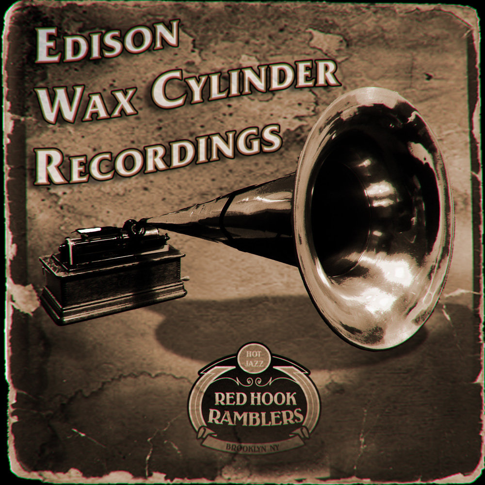 Edison Wax Cylinder Recordings EP