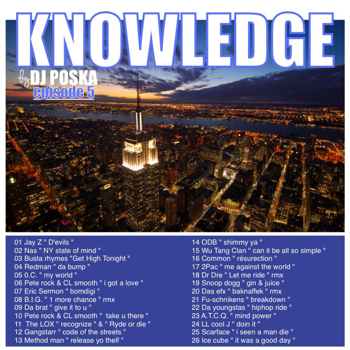 Dj poska knowledge 5 hiphop90s djposka by djposka altavistaventures Gallery