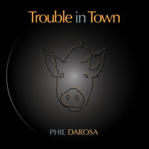 Trouble in Town cover art
