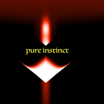 Pure Instinct by RAY COYLE TREEYOH