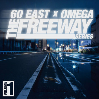 The Freeway Series by 60 East