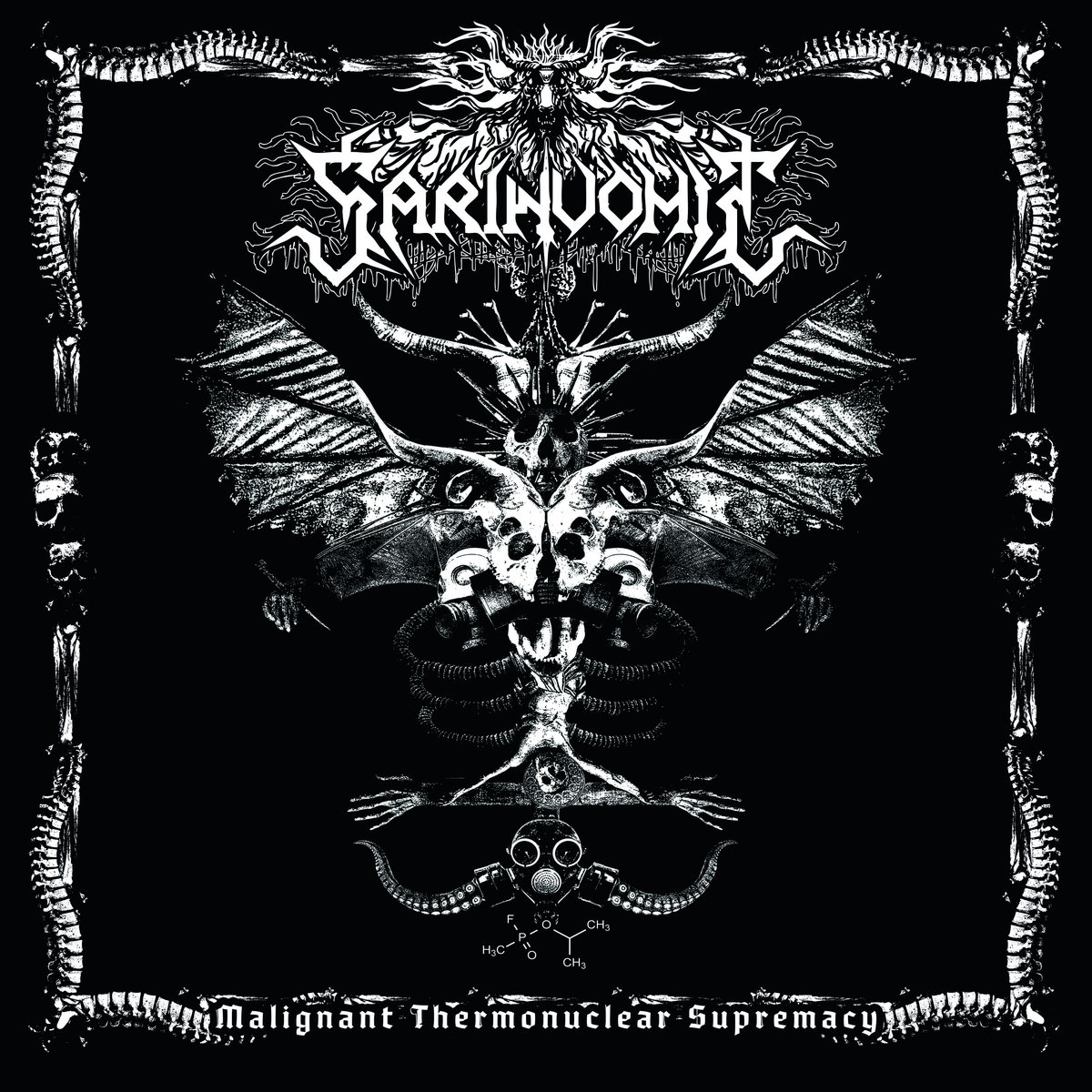 Malignant Thermonuclear Supremacy | Sarinvomit