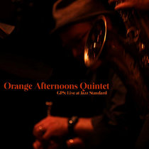 Live at Jazz Standard - Orange Afternoons Quintet [2011] cover art