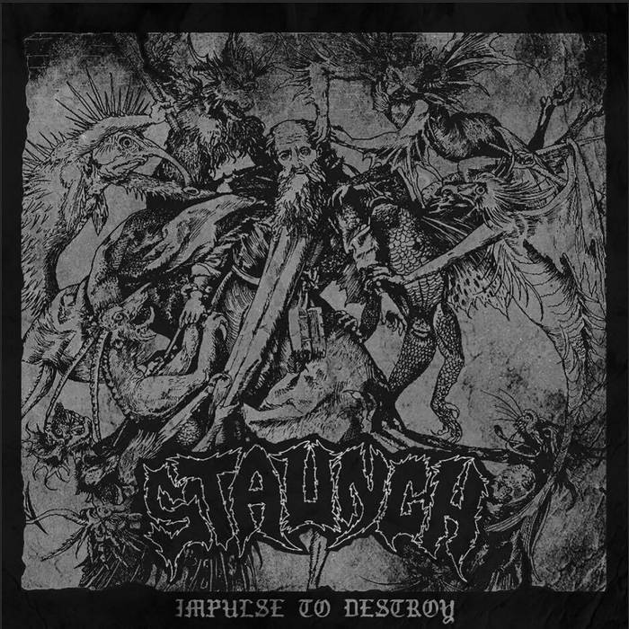 Staunch - Impulse To Destroy