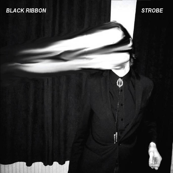 Strobe - Black Ribbon