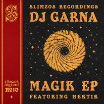 DJ Garna- Magik EP cover art