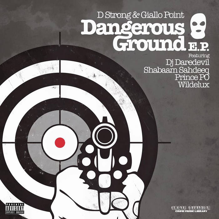 D Strong Dangerous Ground E​​P