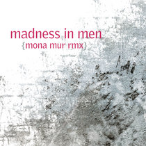 Madness in Men (Mona Mur remix) cover art