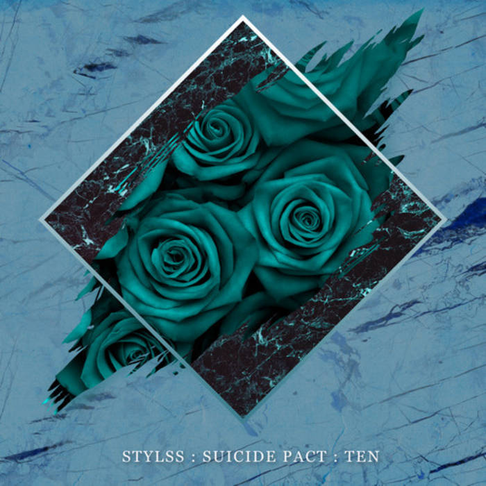 STYLSS : SUICIDE PACT : TEN cover art
