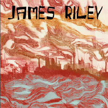 James Riley EP by James Riley