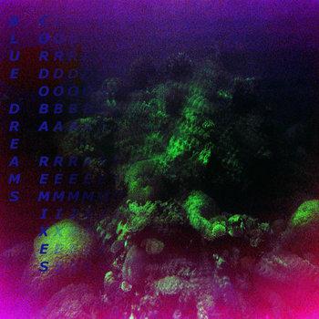 Cordoba Remixes by Blue Dreams