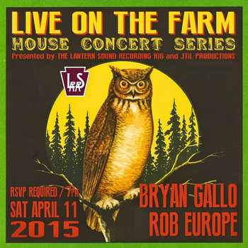 Live On The Farm: April 11th, 2015 by Bryan Gallo