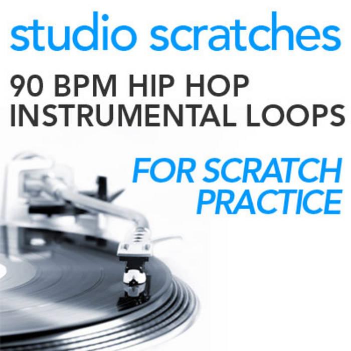 90 BPM Hip Hop Instrumental Beats | Studio Scratches