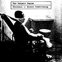The Despair Regime - Protocol 1: Misery Conditioning cover art